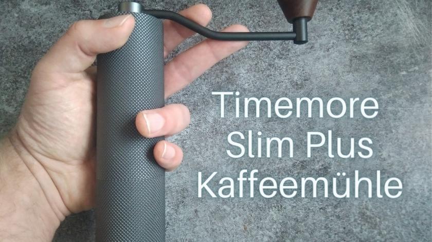 Timemore Slim Plus Kaffeemühle
